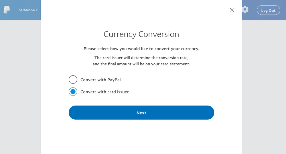 The Option To Have Their Credit Card Perform Currency Conversion Instead Of Paypal This Is Preferable Choice Because Exchange Rate Offered